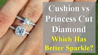 Cushion Cut Vs Princess Cut Diamond – Which Has Better Sparkle?