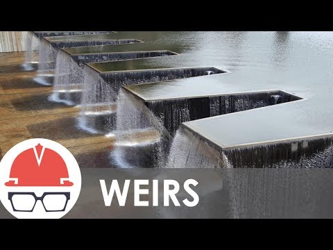Do You Know What a Weir is?