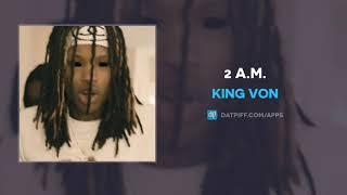 King Von   2 A.M. (AUDIO)