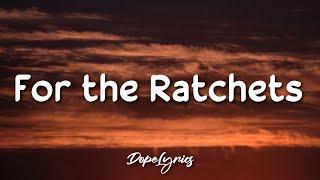 Jalen McMillan, DJ PLAE - For The Ratchets (Lyrics) 🎵