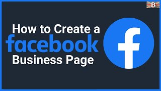 How to Create a Facebook Business Page 2020: Beginners Guide