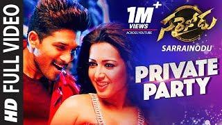 Sarrainodu Video Songs   Private Party Full Video Song   Allu Arjun, Rakul Preet   SS Thaman
