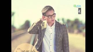 Huỳnh Gia Tuấn - Sao Em Nỡ Đành Quên Promo