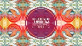 Culoe De Song - Rambo (5&8 H20 SuperMario Droplets Mix)