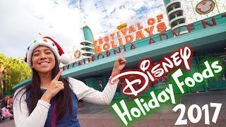 Festival Of Holidays 2017 | Disney Holiday Food