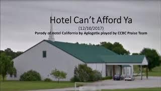 Parody of Hotel Can't Afford Ya by CCBC