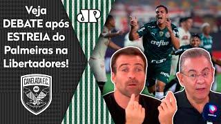 'Cara, o Palmeiras não pode fazer jogo duro com o Universitario'; veja debate