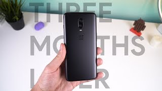 OnePlus 6T Long Term Review: Three Months Later