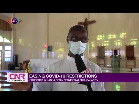 Kasoa churches begin service at full capacity | Citi Newsroom