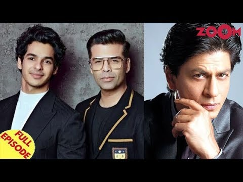 Karan Johar and Ishaan Khatter resolve issues? | Shah Rukh Khan celebrates 27 years in Bollywood