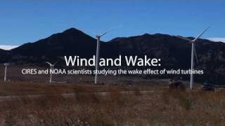 Studying the Wake of Wind Turbines