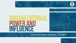 Organizational Power and Influence
