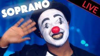 Soprano   Clown  Live Dans Les Années Bonheur