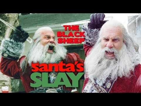The Black Sheep - Santa's Slay (2005)