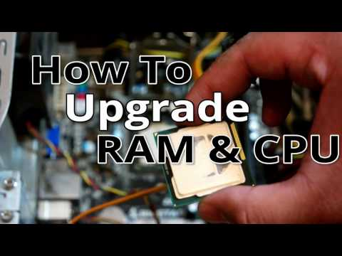 How To Upgrade CPU and RAM on any PC