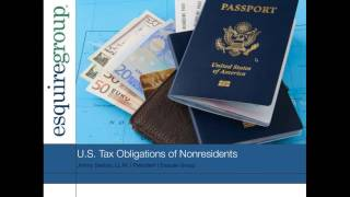 U.S.  Tax Obligations of Nonresidents