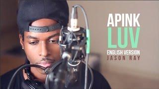 Apink(에이핑크) _ LUV(러브) | Jason Ray Eng. Ver