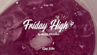 Friday High LP - CupSide (by Green Piccolo)