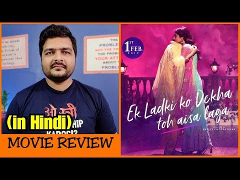 Ek Ladki Ko Dekha Toh Aisa Laga – Movie Review