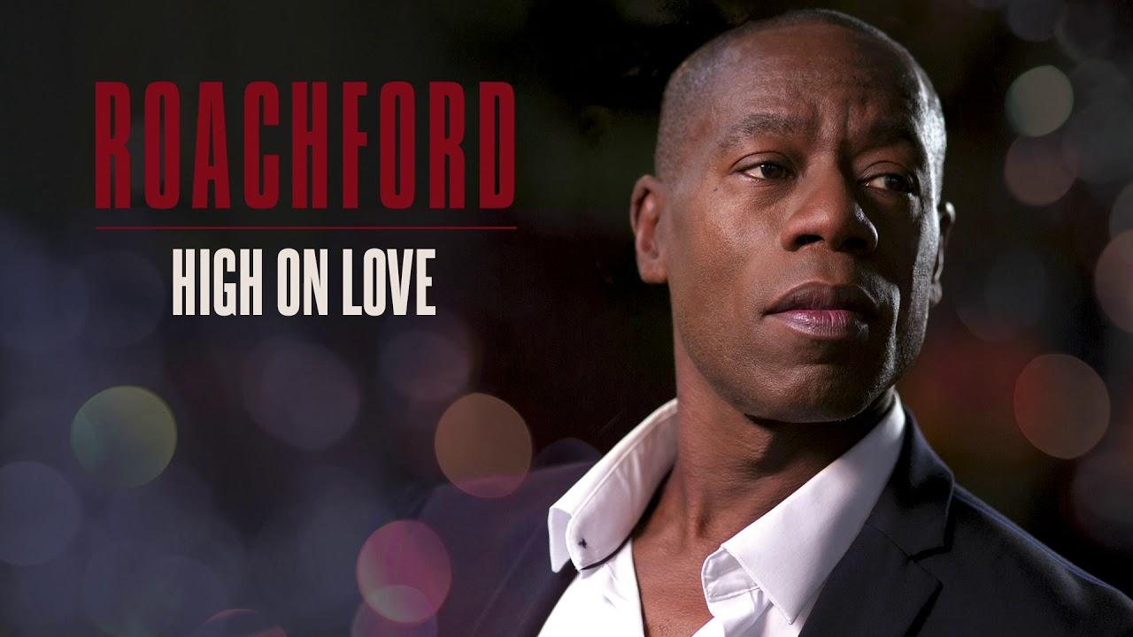 Roachford – High On Love