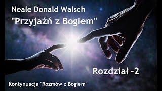 """Neale Donald Walsch """"Przyjaźń z Bogiem"""" # 2"""