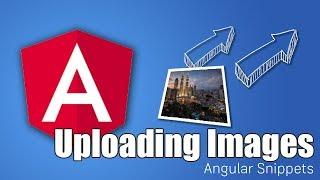 Angular Image Upload Made Easy