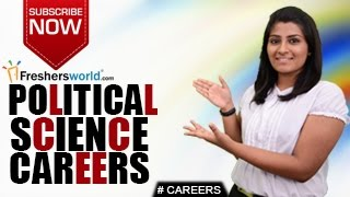 CAREERS IN POLITICAL SCIENCE – Politics,BA,MA,Ph.D,Recruitment,Salary package,Govt Jobs