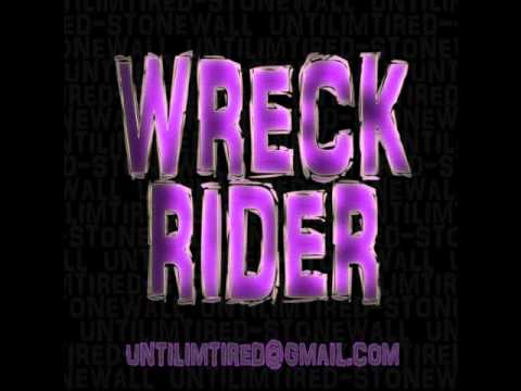 Wreck Rider - Waiting On Aaliyah