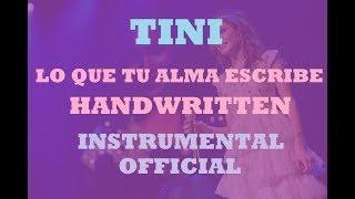 TINI - Lo que tu alma escribe / Handwritten - INSTRUMENTAL OFFICIAL