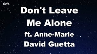 Don't Leave Me Alone   David Guetta Ft Anne Marie Karaoke 【No Guide Melody】 Instrumental