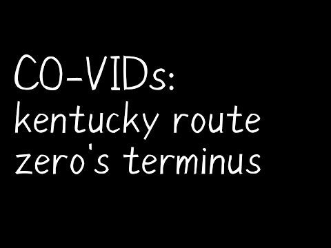 CO-VIDs: kentucky route zero's terminus