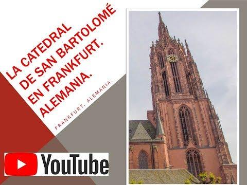 CATEDRAL DE SAN BARTOLOMÉ. Frankfurt. Alemania