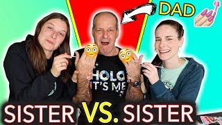 Sister vs. Sister Give our Dad a Manicure