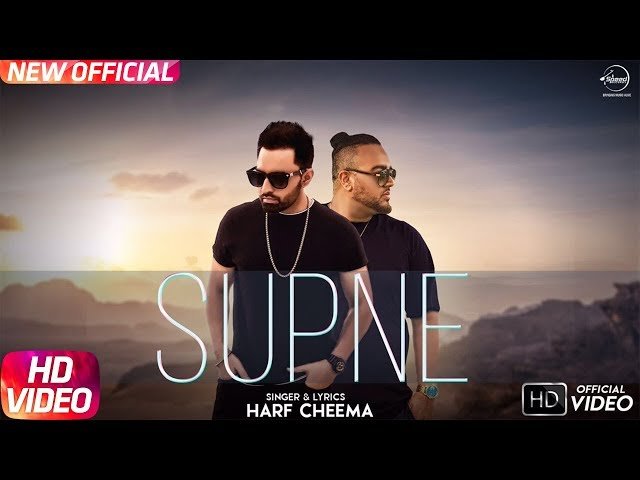 Supne Full Video Song | Harf Cheema | Latest Punjabi Song 2017
