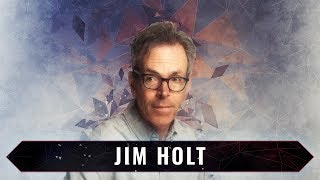 Why Does The World Exist? Exploring The Philosophy Of Science And Metaphysics. | Jim Holt