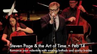 Steven Page and the Art of Time Ensemble - February 14, 2018