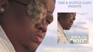 "Doe B ""WHY"" ft. T.I. [Official Audio]"