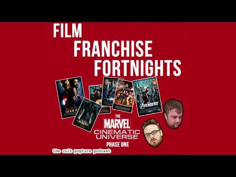 The Marvel Cinematic Universe [Phase One] | Film Franchise Fortnights