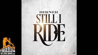 Berner - Still I Ride (Jacka Tribute) (prod. Cozmo x Maxwell Smart) [Thizzler.com]