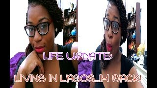 preview picture of video '☆109☆ Life Update: Living in Lagos...I'm Back!'