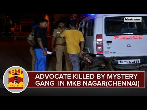 Advocate-Killed-by-Mystery-Gang-in-MKB-Nagar-Chennai--Thanthi-TV