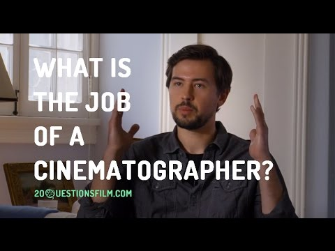 What Is The Job Of A Cinematographer?