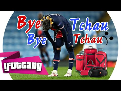 NEYMAR JR - BYE BYE, TCHAU TCHAU ( MC IGUINHO DA CT )