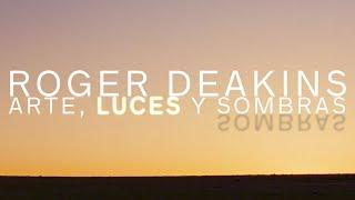 Roger Deakins: Arte, luces y sombras