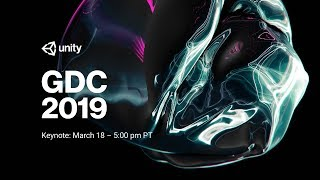 Unity at GDC Keynote 2019