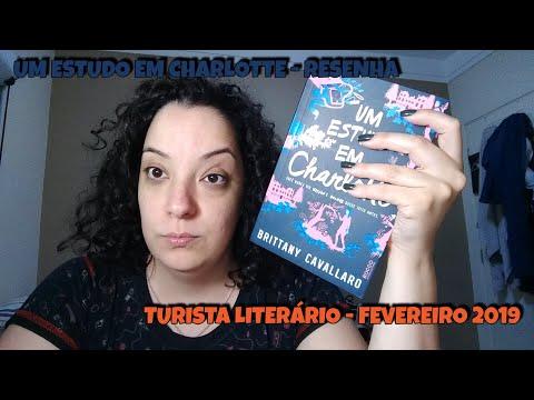 UM ESTUDO EM  CHARLOTTE, RESENHA - TURISTA LITERÁRIO FEVEREIRO 2019
