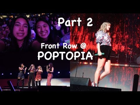 FRONT ROW AT POPTOPIA - Taylor Swift, 5H, Khalid, The Chainsmokers (Part 2)