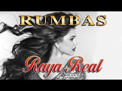 RUMBAS FLAMENCAS - RAYA REAL - 1 HORA