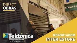Reportagem Inter-Estore - Tektónica 2016