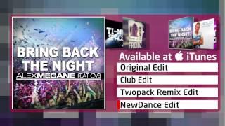 Alex Megane Feat. CvB – Bring Back The Night (NewDance Edit)